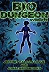 Bio Dungeon: Symbiote (The Body's Dungeon, #1)