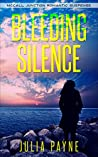 Bleeding Silence: (McCall Junction Romantic Suspense Book 4)