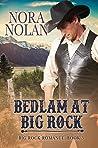 Bedlam at Big Rock