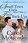 Small Town Girls Don't Marry Their Back-Ups (Beaches of Trumanville, #4)