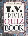 T.V. Trivia Quiz Book (Trivial Truths)