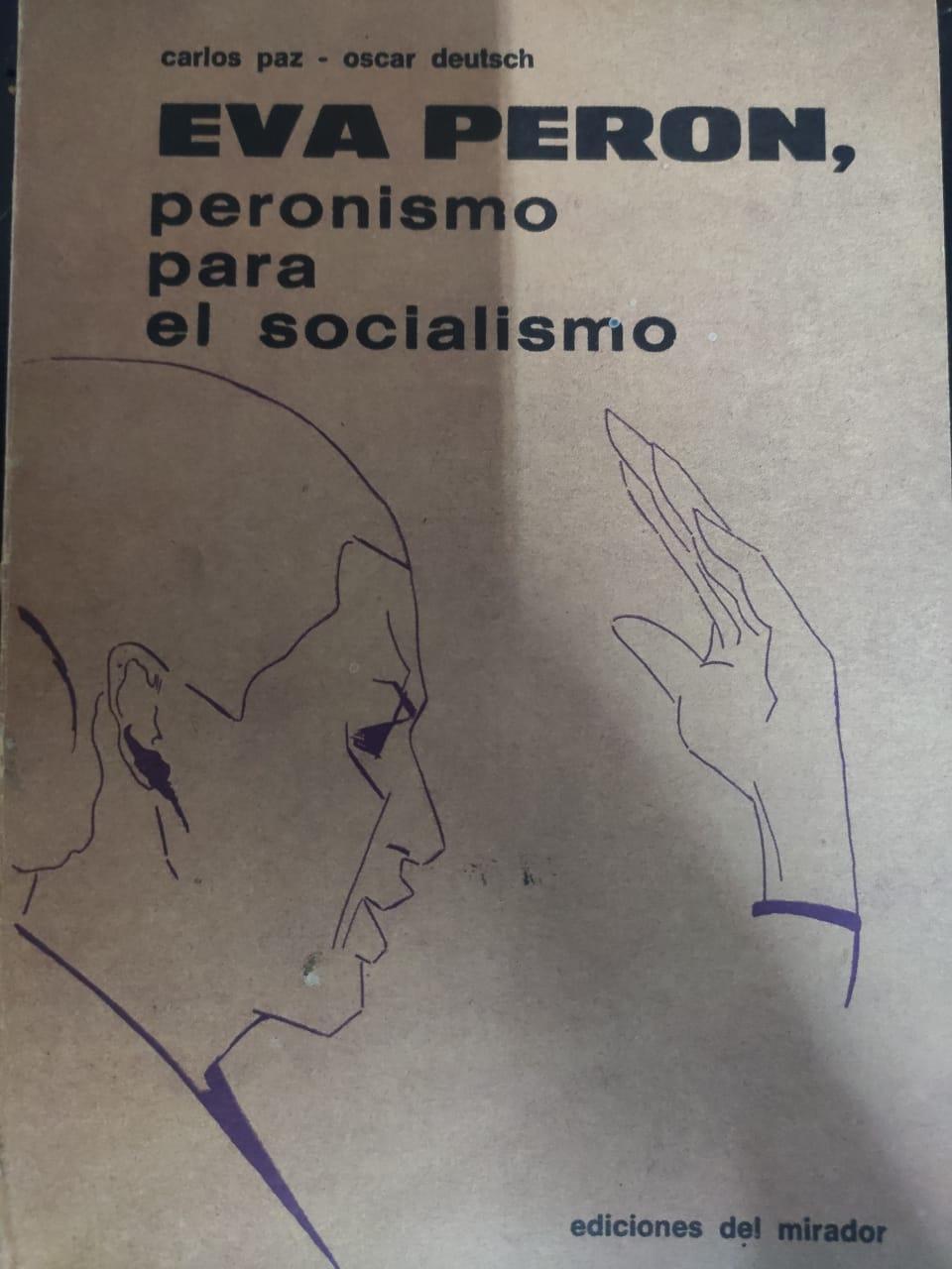 Eva Peron, peronismo para el socialismo   Carlos Paz   PDF, EPUB ...