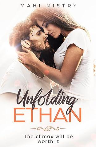 Unfolding Ethan (The Unfolding Duet #1)