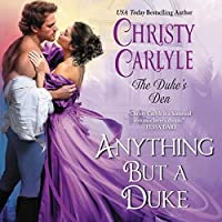 Anything But a Duke (Duke's Den, #2)