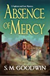 Absence of Mercy (A Lightner and Law Mystery #1)
