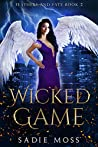 Wicked Game (Feathers and Fate, #2)
