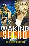 Waking Spero (The Spero Trilogy, #1)