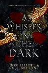 A Whisper in the Dark by Jessi Elliott