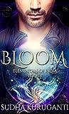 Bloom (Elementals of India, #1)