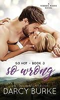 So Wrong (So Hot) (Volume 3)