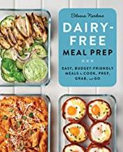 Dairy Free Meal Prep by Silvana Nardone