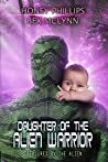 Daughter of the Alien Warrior (Treasured by the Alien, #3)