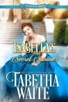Isabella's Secret Summer (Season of the Spinster, #2)