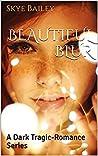 Beautiful Blur (Beautiful, #1)