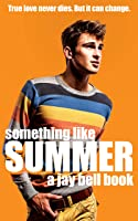 Something Like Summer (Something Like... #1)
