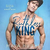 Ruthless King  (Kings of Rittenhouse, #3)