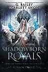 Shadowborn Royals (Dark Fae Paranormal Prison, #2)