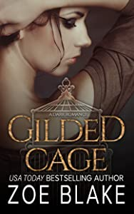 Gilded Cage (Dark Obsession Trilogy #2)
