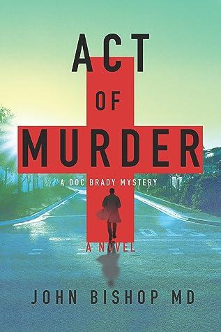 Act of Murder by John      Bishop