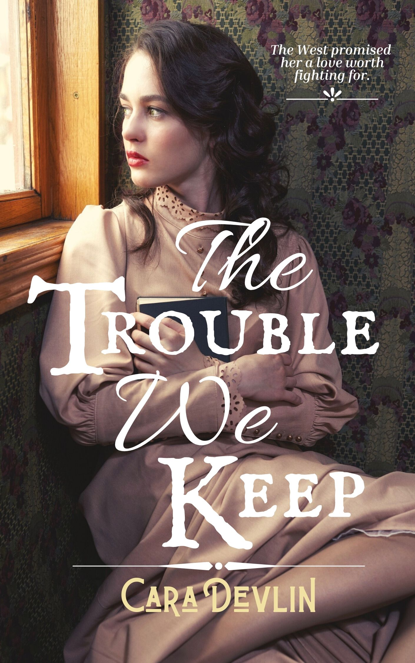 The Trouble We Keep - Cara Devlin