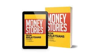 Money Stories from Malaysians: Volume 1