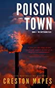 Poison Town (The Crittendon Files Series, Book #2)