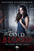 Cold Blood (Dirty Blood, #2)