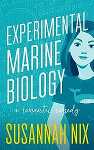 Experimental Marine Biology (Chemistry Lessons, #5)