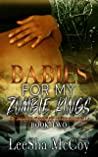 Babies For My Zombie Kings (Zombies Rule The World, #2)