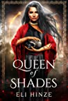 Queen of Shades (Queen of Shades, #1)