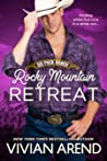 Rocky Mountain Retreat (Six Pack Ranch #8; Rocky Mountain House #11)
