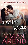 A Wild Ride (Thompson & Sons #5; Rocky Mountain House #14)