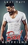 Bad Boyfriend (Bad for Me, #1)