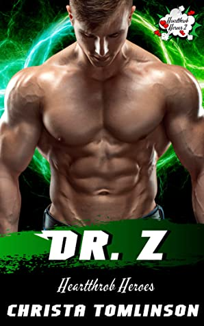 Dr. Z (Heartthrob Heroes #2)