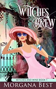 Witches' Brew (Witches and Wine, #1)