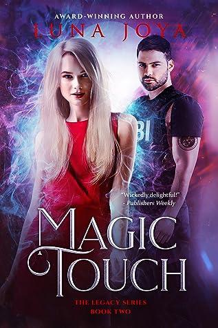 Magic Touch by Luna Joya