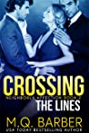 Crossing the Lines (Neighborly Affection, #2)