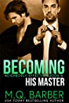 Becoming His Master (Neighborly Affection, #4)