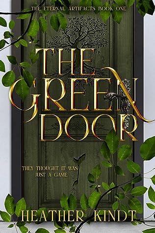The Green Door by Heather Kindt