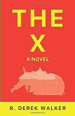 The X: A Novel