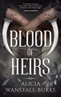 Blood of Heirs (The Coraidic Sagas, #1)