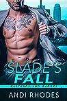 Slade's Fall (Bastards and Badges, #2)