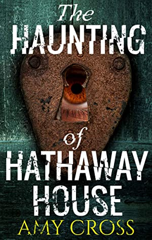 The Haunting of Hathaway House