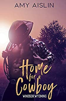 Home for a Cowboy (Windsor, Wyoming, #1)