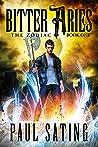 Bitter Aries (The Zodiac, #1)
