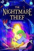 The Nightmare Thief (The Nightmare Thief, #1)