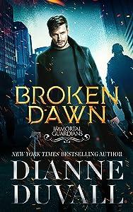 Broken Dawn (Immortal Guardians, #10)