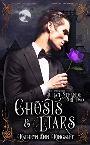 Ghosts & Liars (The Impossible Julian Strande, #2)