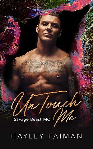 UnTouch Me (Savage Beast MC #5)
