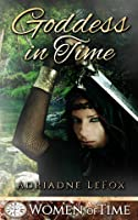 Goddess in Time (Women of Time #1)